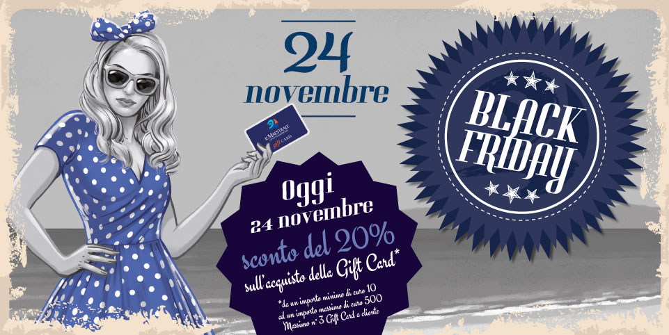 Black Friday al Maestrale