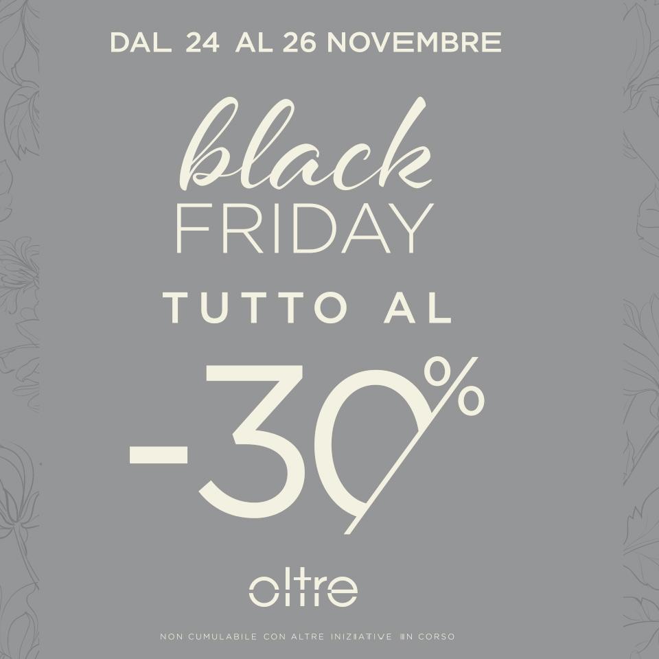 Black Friday - Oltre