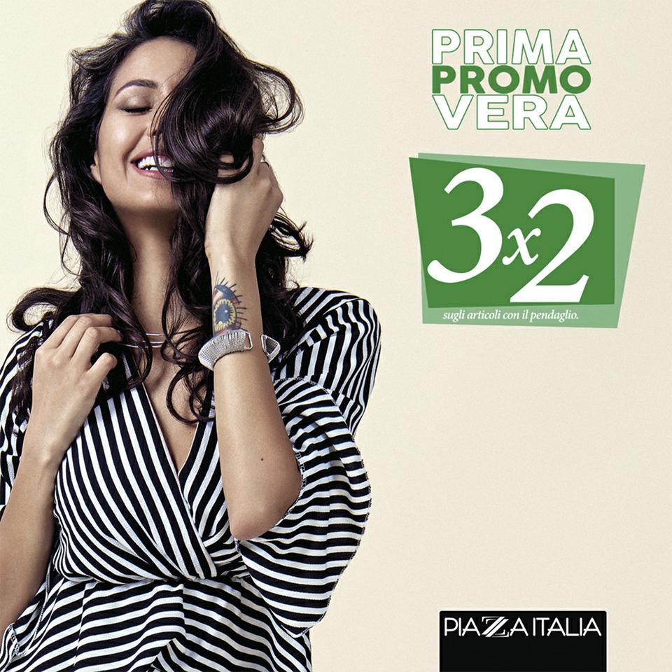 PRIMA PROMO VERA 3x2 - PIAZZA ITALIA
