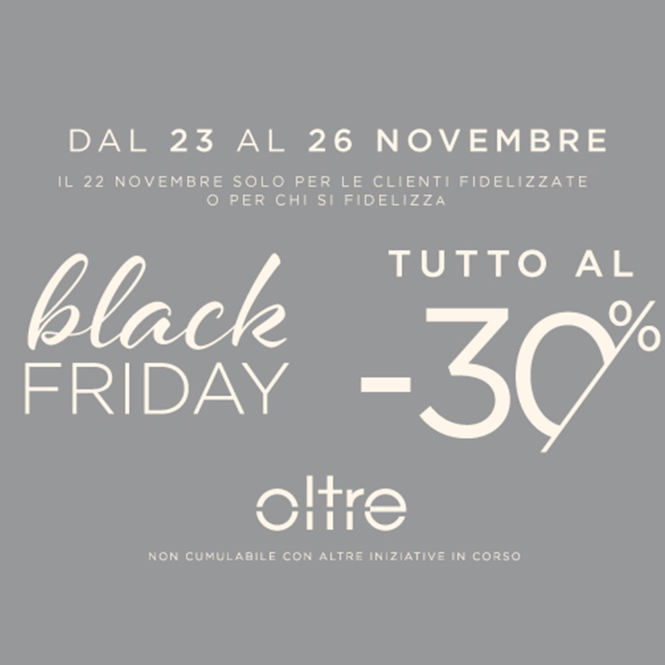 Black Friday Oltre