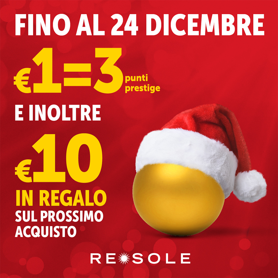 Da Re Sole TRIPLI PUNTI e tante IDEE REGALO!