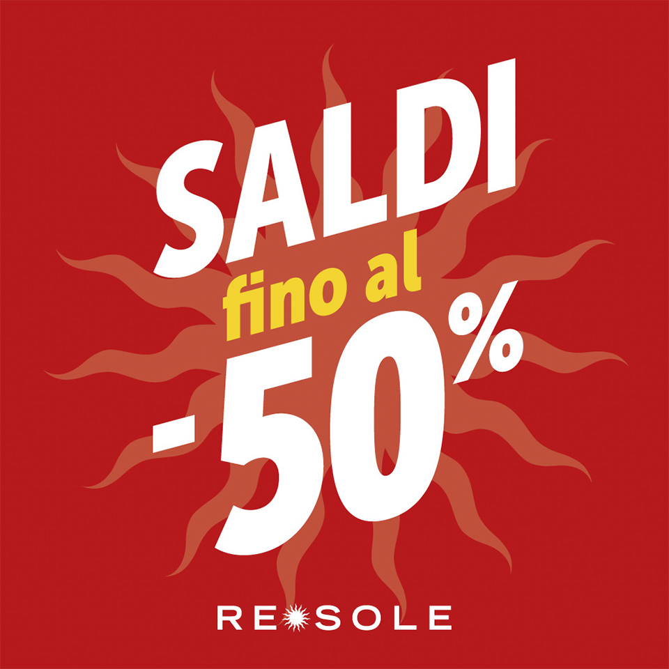 Imperdibili SALDI Re Sole