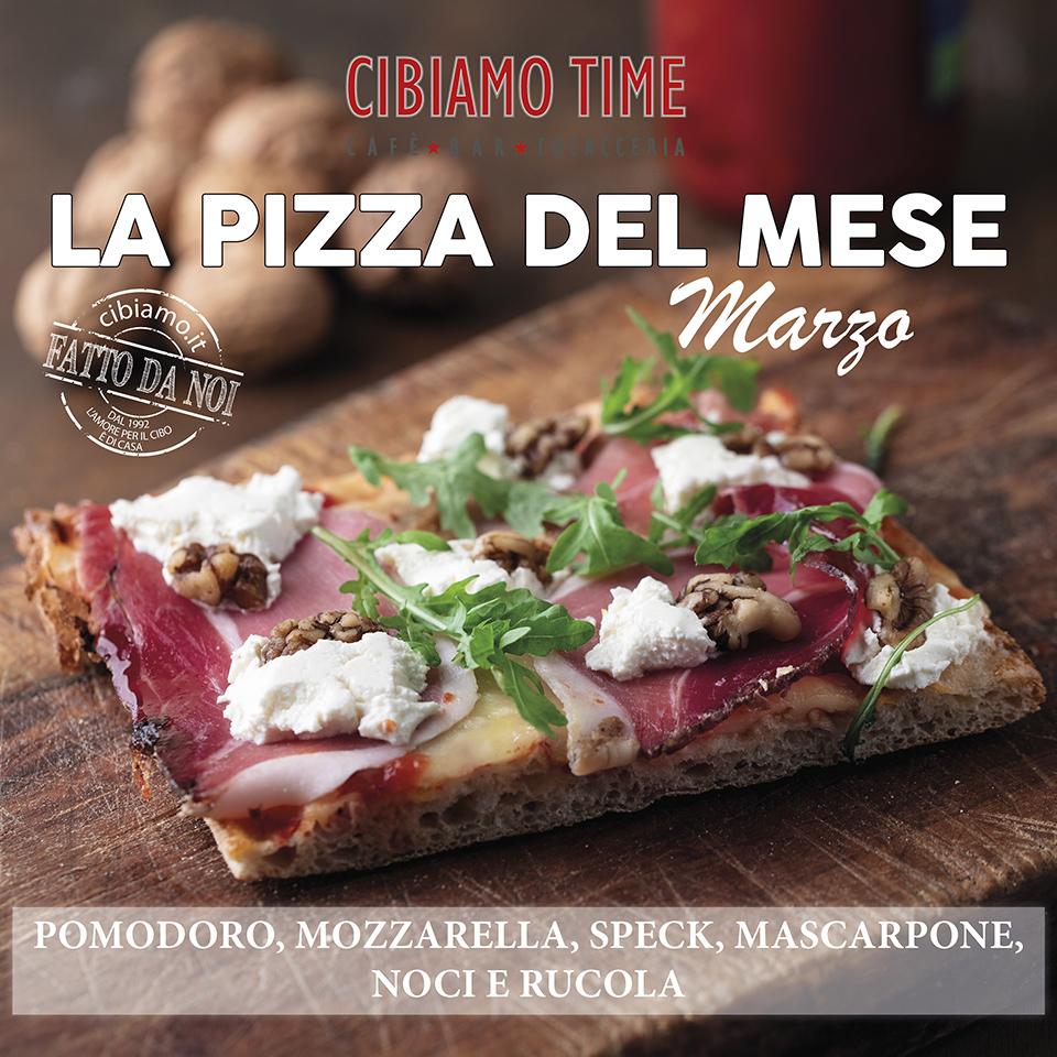 Cibiamo Time - Pizza del mese MARZO 2019