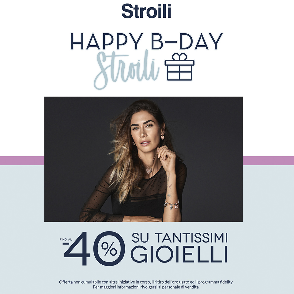 Happy B-Day Stroili 2019