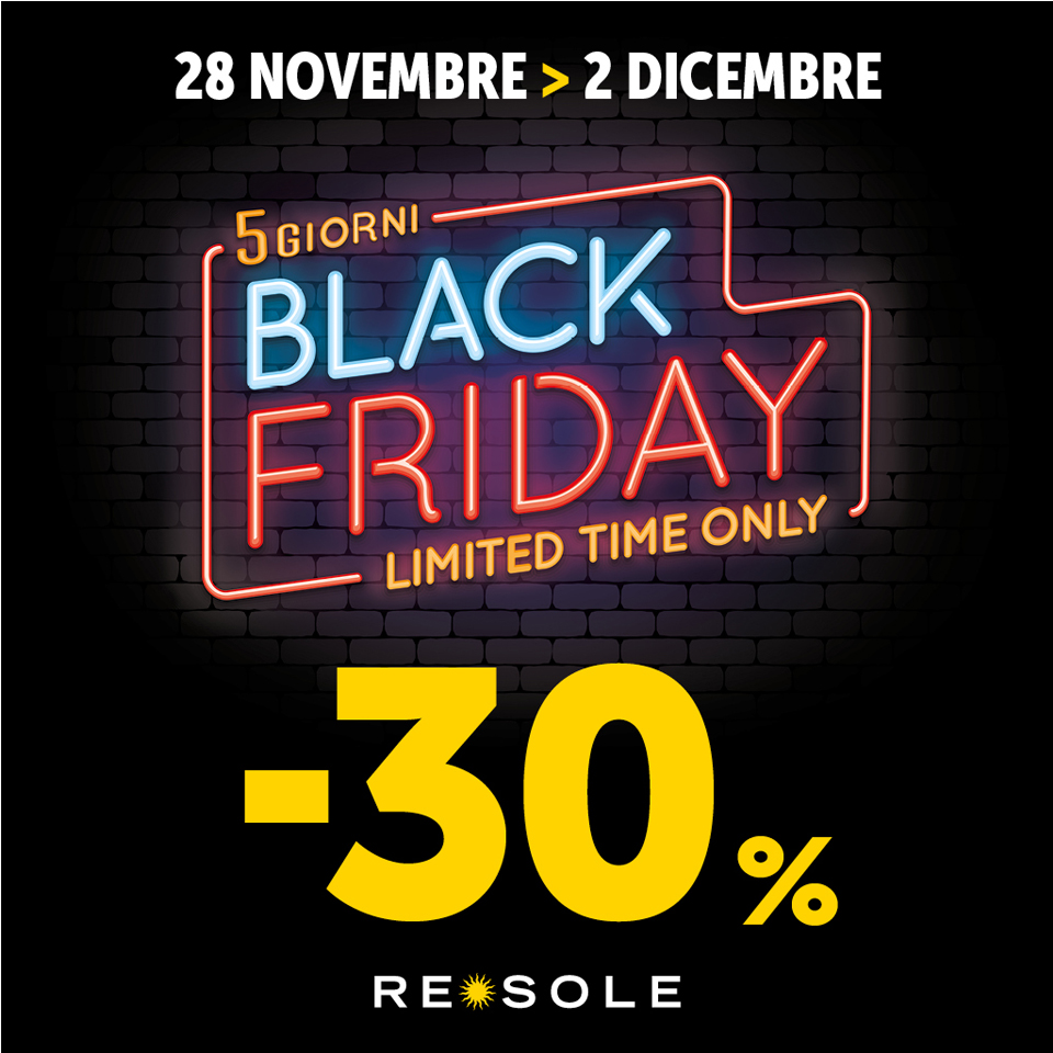 Re Sole 5 GIORNI di black friday