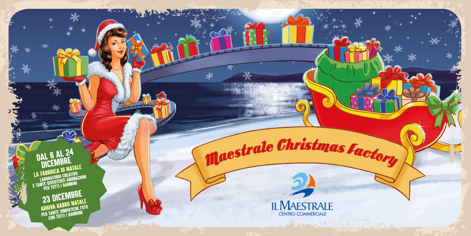 Maestrale Christmas Factory 2019