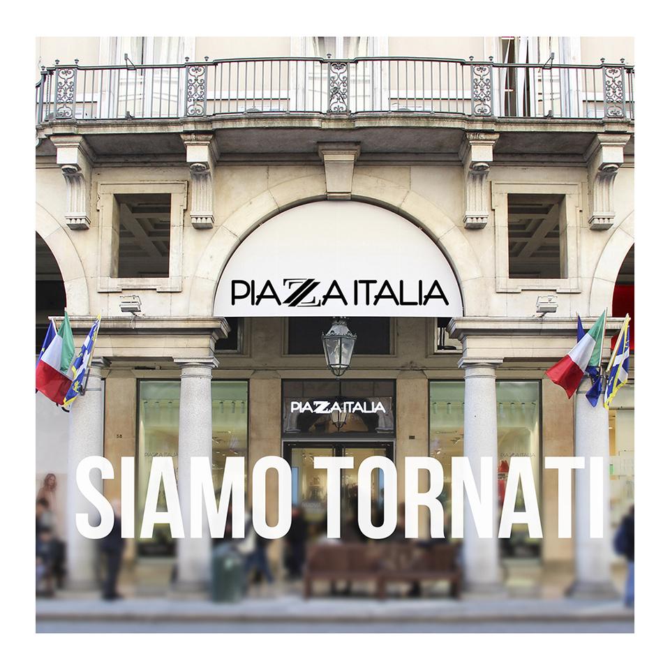 Riapertura store Piazza Italia 2020