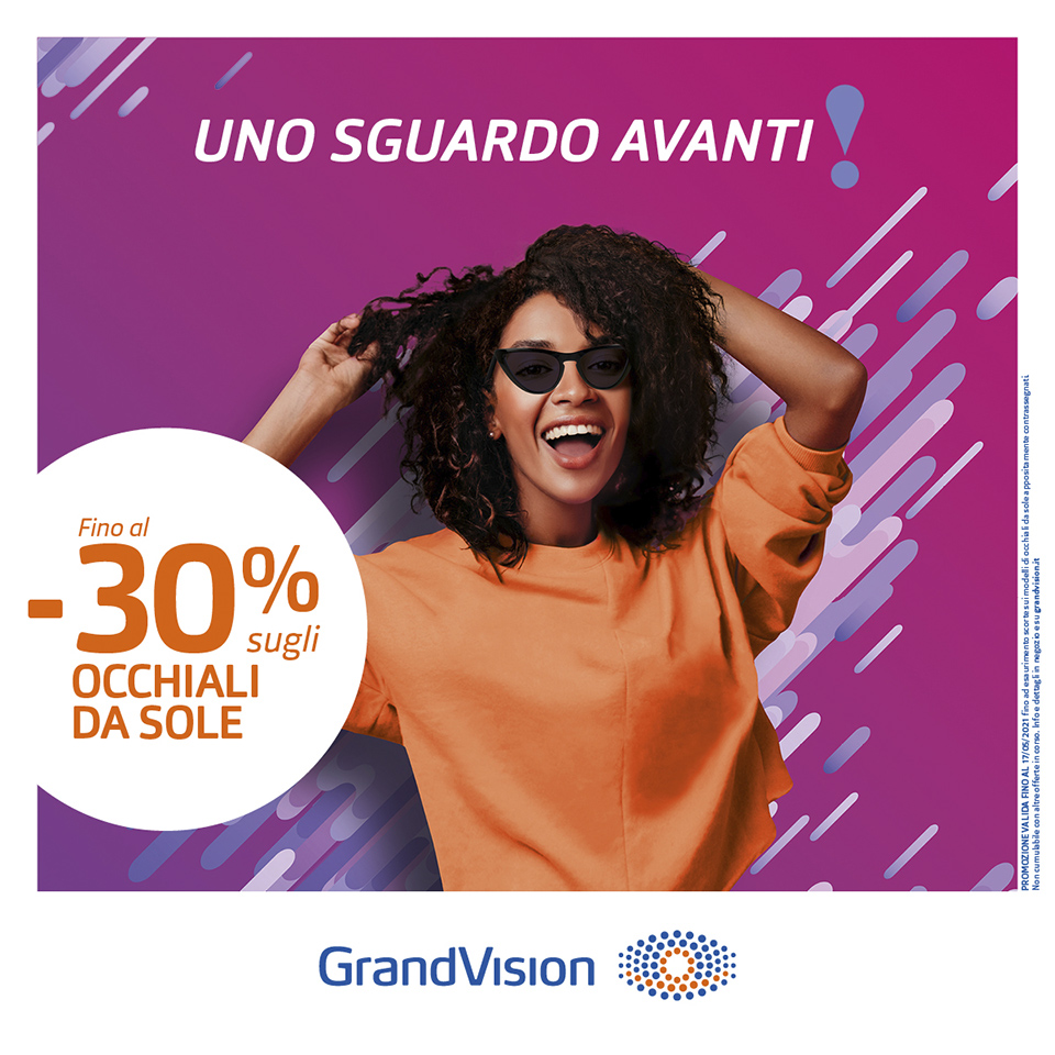 Guarda avanti con GrandVision - occhiali da sole
